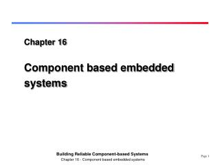 Chapter 16  Component based embedded systems