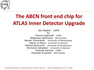 The ABCN front end chip for ATLAS Inner Detector Upgrade