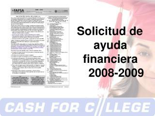 Solicitud de  ayuda financiera 2008-2009