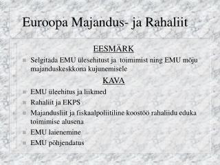 Euroopa Majandus- ja Rahaliit