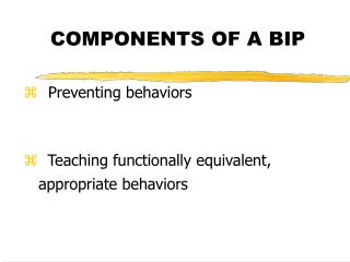 COMPONENTS OF A BIP