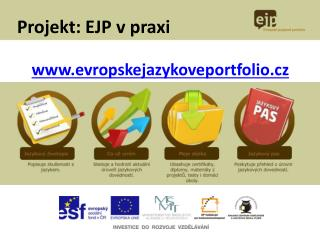 Projekt: EJP v praxi