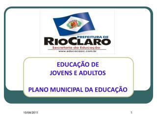 EDUCA��O DE  JOVENS E ADULTOS PLANO MUNICIPAL DA EDUCA��O