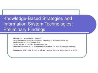 Knowledge-Based Strategies and Information System Technologies: Preliminary Findings