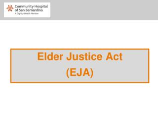 Elder Justice Act  (EJA)