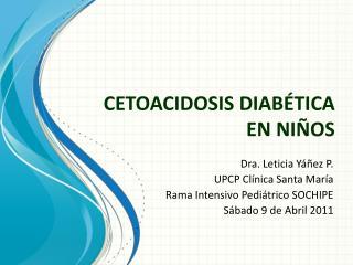CETOACIDOSIS DIAB�TICA EN NI�OS