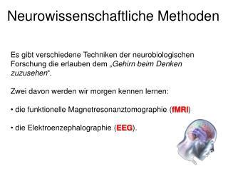 Neurowissenschaftliche Methoden