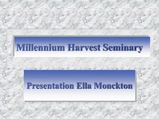 Millennium Harvest Seminary