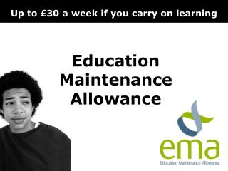 Education Maintenance Allowance