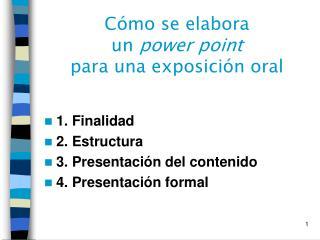 C�mo se elabora  un  power point  para una exposici�n oral