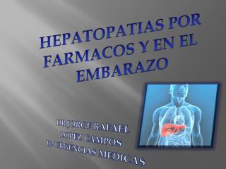 DR JORGE RAFAEL  LOPEZ CAMPOS R2 URGENCIAS MEDICAS