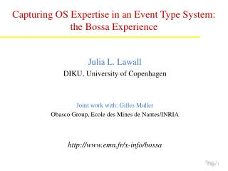 Towards a Schedu Capturing OS Expertise in an Event Type System: the Bossa Experience