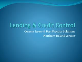 Lending & Credit Control