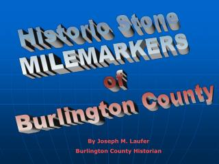 Historic Stone MILEMARKERS of Burlington County
