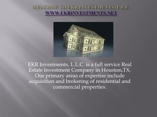 Welcome to ekr Investments, L.L.C. ekrinvestments