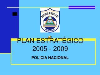 PLAN ESTRATÉGICO 2005 - 2009
