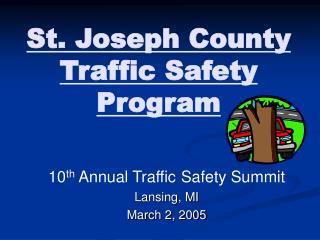 St. Joseph County Traffic Safety Program