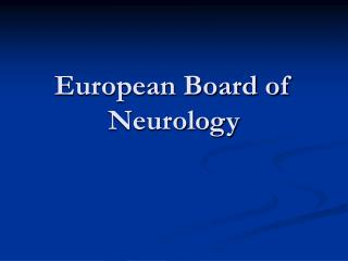 European Board of Neurology