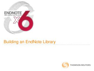 Building an EndNote Library
