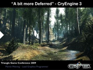 """A bit more Deferred"" - CryEngine 3"