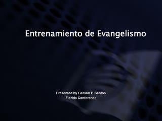 Entrenamiento de Evangelismo