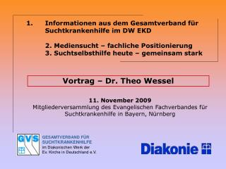 Vortrag – Dr. Theo Wessel