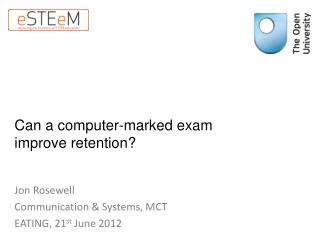 Can a computer-marked exam improve retention?