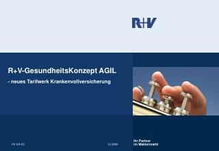 R+V-GesundheitsKonzept AGIL - neues Tarifwerk Krankenvollversicherung
