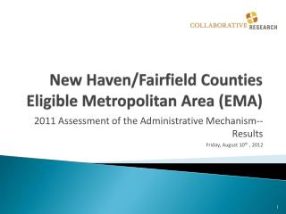 New Haven/Fairfield Counties Eligible Metropolitan Area (EMA)