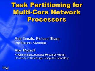 Task Partitioning for Multi-Core Network Processors
