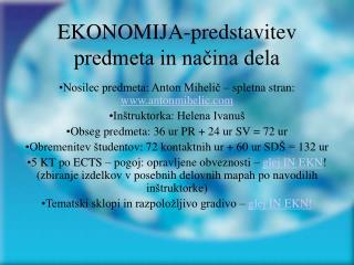 EKONOMIJA-predstavitev predmeta in načina dela