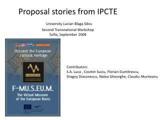 Contributors:  S.A. Luca , Cosmin Suciu, Florian Dumitrescu,