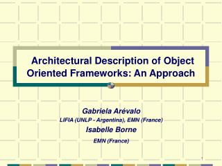 Architectural Description of Object Oriented Frameworks: An Approach