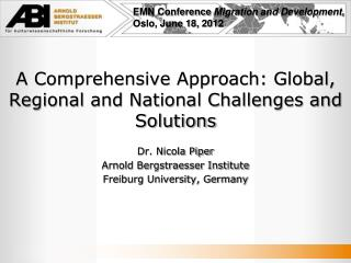 A Comprehensive Approach: Global, Regional and National Challenges and  Solutions