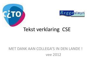 Tekst verklaring  CSE