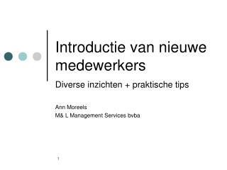 Introductie van nieuwe medewerkers