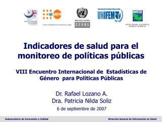 Indicadores de salud para el monitoreo de políticas públicas