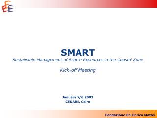 SMART Sustainable Management of Scarce Resources in the Coastal Zone Kick-off Meeting