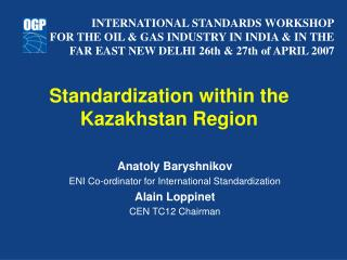 Standardization within the Kazakhstan Region