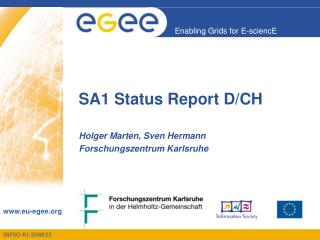 SA1 Status Report D/CH