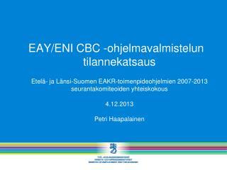 Euroopan alueellinen yhteistyö (EAY) –tavoite 2014 - 2020