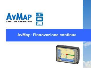 AvMap: l'innovazione continua