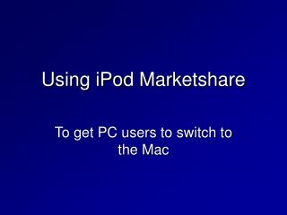 Using iPod Marketshare