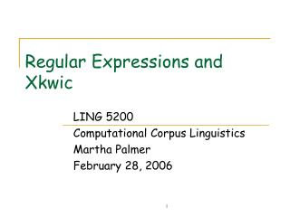 Regular Expressions and Xkwic