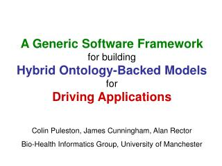 A Generic Software Framework for building Hybrid Ontology-Backed Models for Driving Applications