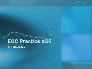 EOC Practice #26
