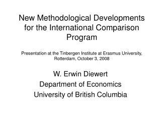 W. Erwin Diewert Department of Economics University of British Columbia