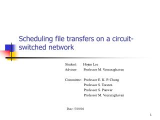 Scheduling file transfers on a circuit-switched network