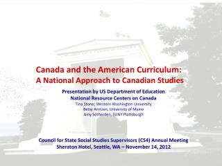 Canada and the American Curriculum:  A National Approach to Canadian Studies