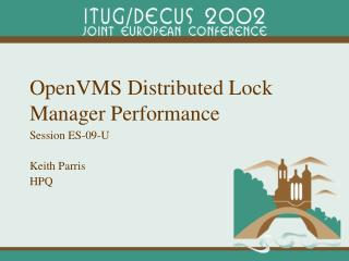OpenVMS Distributed Lock Manager Performance